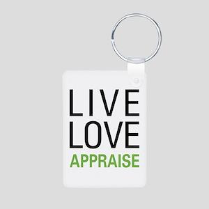 Live Love Appraise Aluminum Photo Keychain