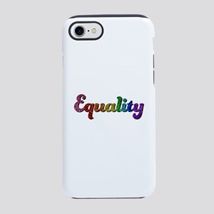 Rainbow Equality iPhone 7 Tough Case