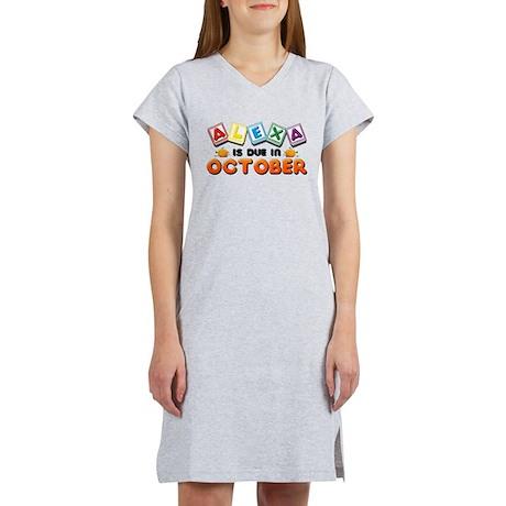 Alexa is Due in October Women's Nightshirt