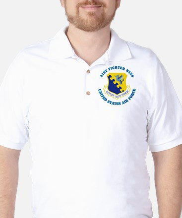 31st Fighter Wing with Text Golf Shirt