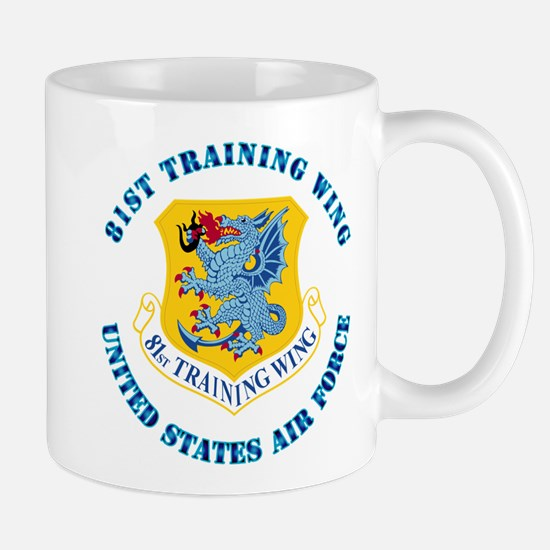 81st Training Wing with Text Mug