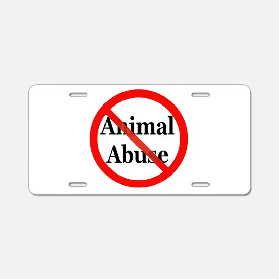 No Animal Abuse Aluminum License Plate
