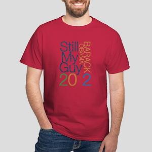 Still My Guy OBAMA Dark T-Shirt
