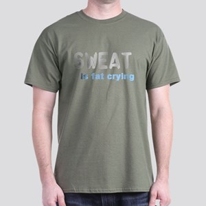 Sweat Is Fat Crying Dark T-Shirt