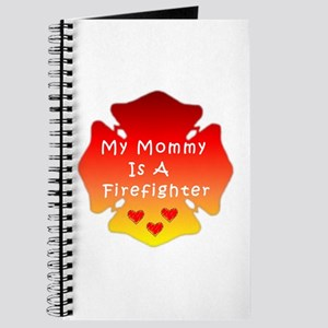 My Mommy Is A Firefighter Journal