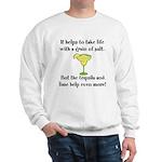 Grain Of Salt Sweatshirt