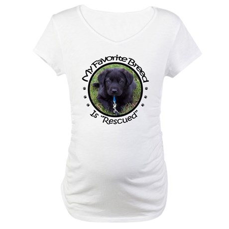 My Favorite Breed Is Rescued Maternity T-Shirt