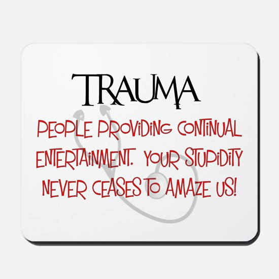 Trauma Mousepad