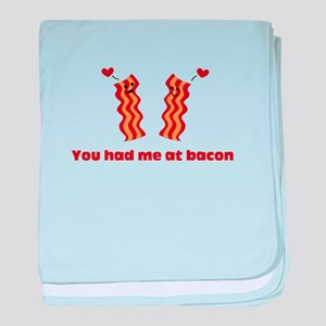 You Had Me At Bacon baby blanket
