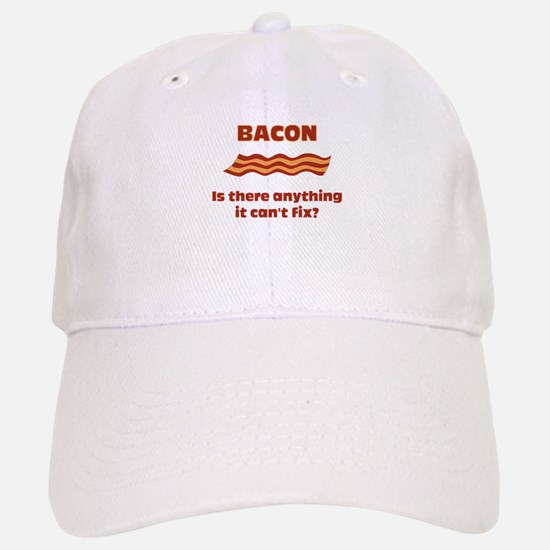 Bacon, Is There Anything It C Baseball Baseball Cap