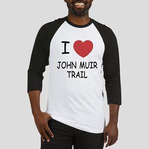 I heart john muir trail Baseball Jersey