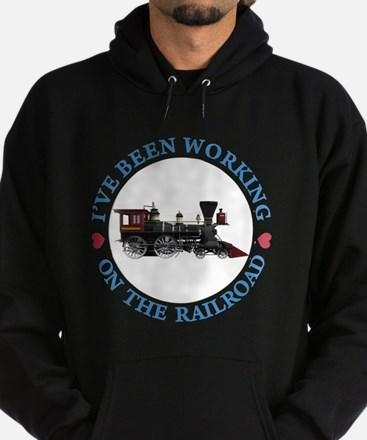 I've Been Working On The Railroad Hoodie (dark)
