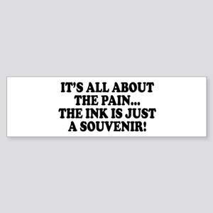 It's All About the Pain V1 Bumper Sticker