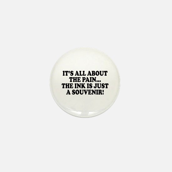 It's All About the Pain V1 Mini Button