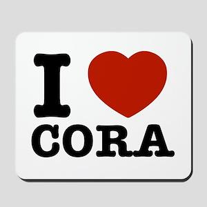 I love Cora Mousepad