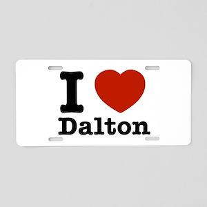 I love Dalton Aluminum License Plate