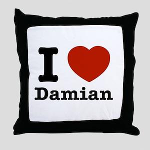 I love Damian Throw Pillow