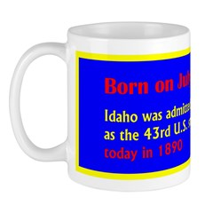 Mug: Idaho was admitted as the 43rd U.S. state tod