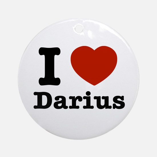 I love Darius Ornament (Round)