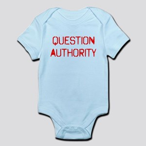 Question Authority Infant Bodysuit