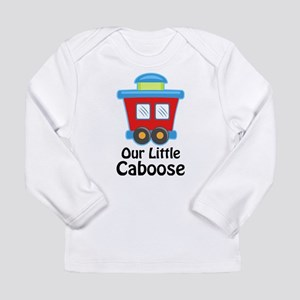 Our Little Caboose Long Sleeve Infant T-Shirt