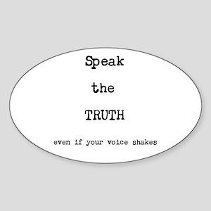 Speak the Truth Sticker (Oval)