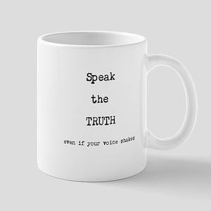 Speak the Truth Mug