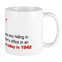 Mug: Anne Frank's family went into hiding in an at