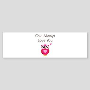Owl Always Love You Sticker (Bumper)