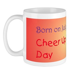 Mug: Cheer Up the Lonely Day