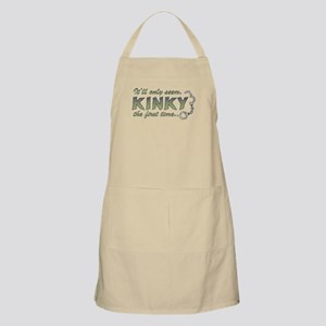 It'll only seem kinky the first time Apron