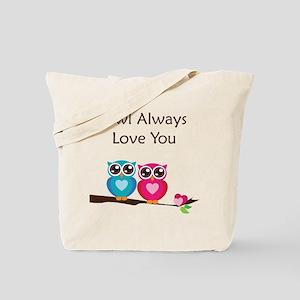 Owl Always Love You Tote Bag