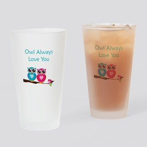 Owl Always Love You Drinking Glass