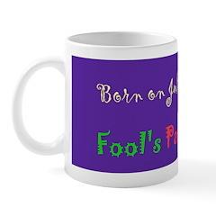 Mug: Fool's Paradise Day