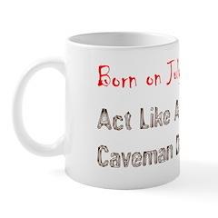 Mug: Act Like A Caveman Day