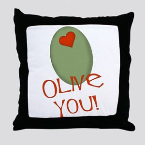 Olive You! Throw Pillow