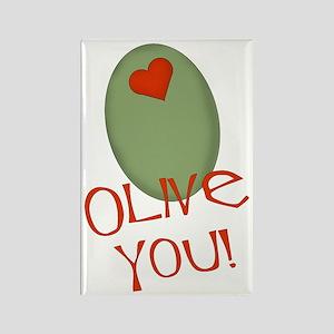 Olive You! Rectangle Magnet