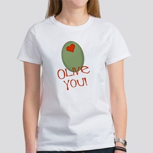 Olive You! Women's T-Shirt