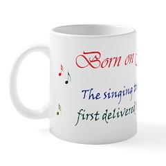 Mug: Singing telegram was first delivered today in