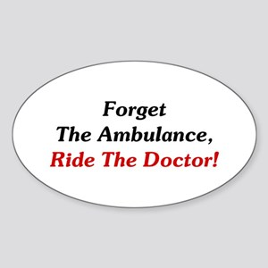 Ride The Doctor! Sticker (Oval)