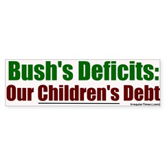 Bush's Deficits = Debt Bumper Bumper Sticker