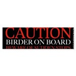 Caution Birder on Board bumper sticker
