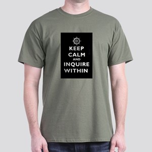 Keep Calm and Inquire Within Dark T-Shirt