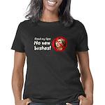 no new bushes dk Women's Classic T-Shirt