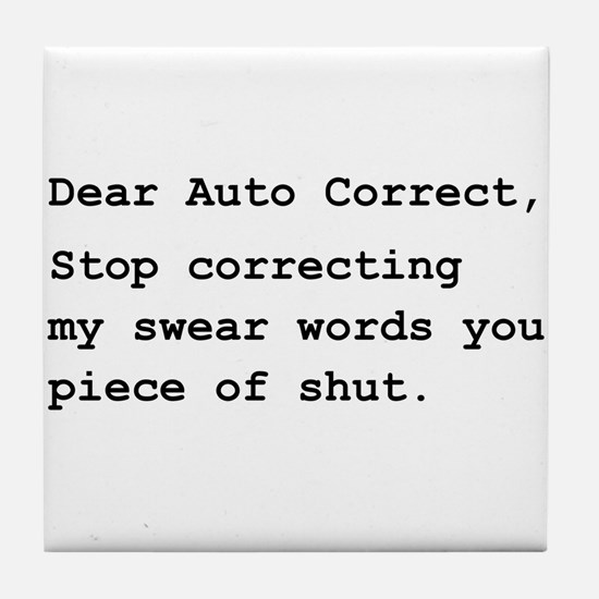 Auto Correct Shut Tile Coaster