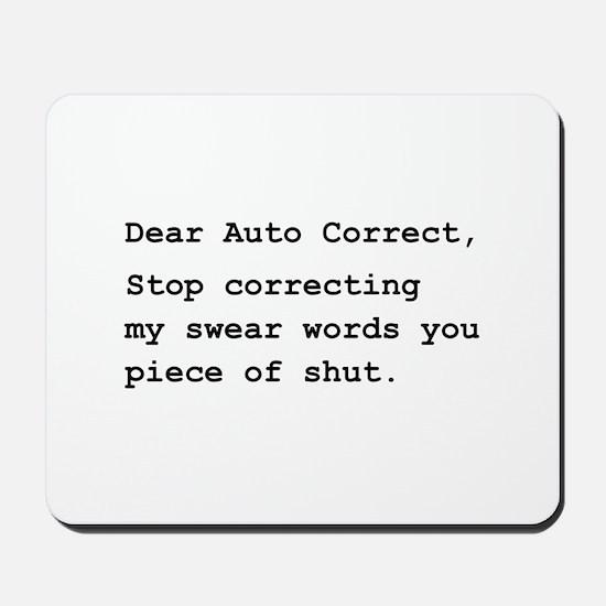 Auto Correct Shut Mousepad