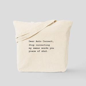 Auto Correct Shut Tote Bag