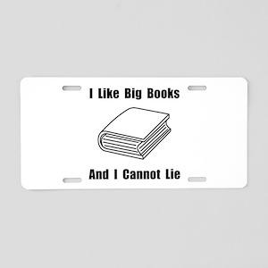 I Like Big Books Aluminum License Plate