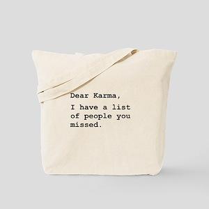 Dear Karma Tote Bag