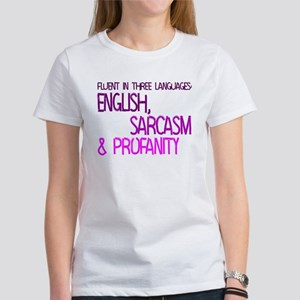 Fluent In Three Languages Women's T-Shirt